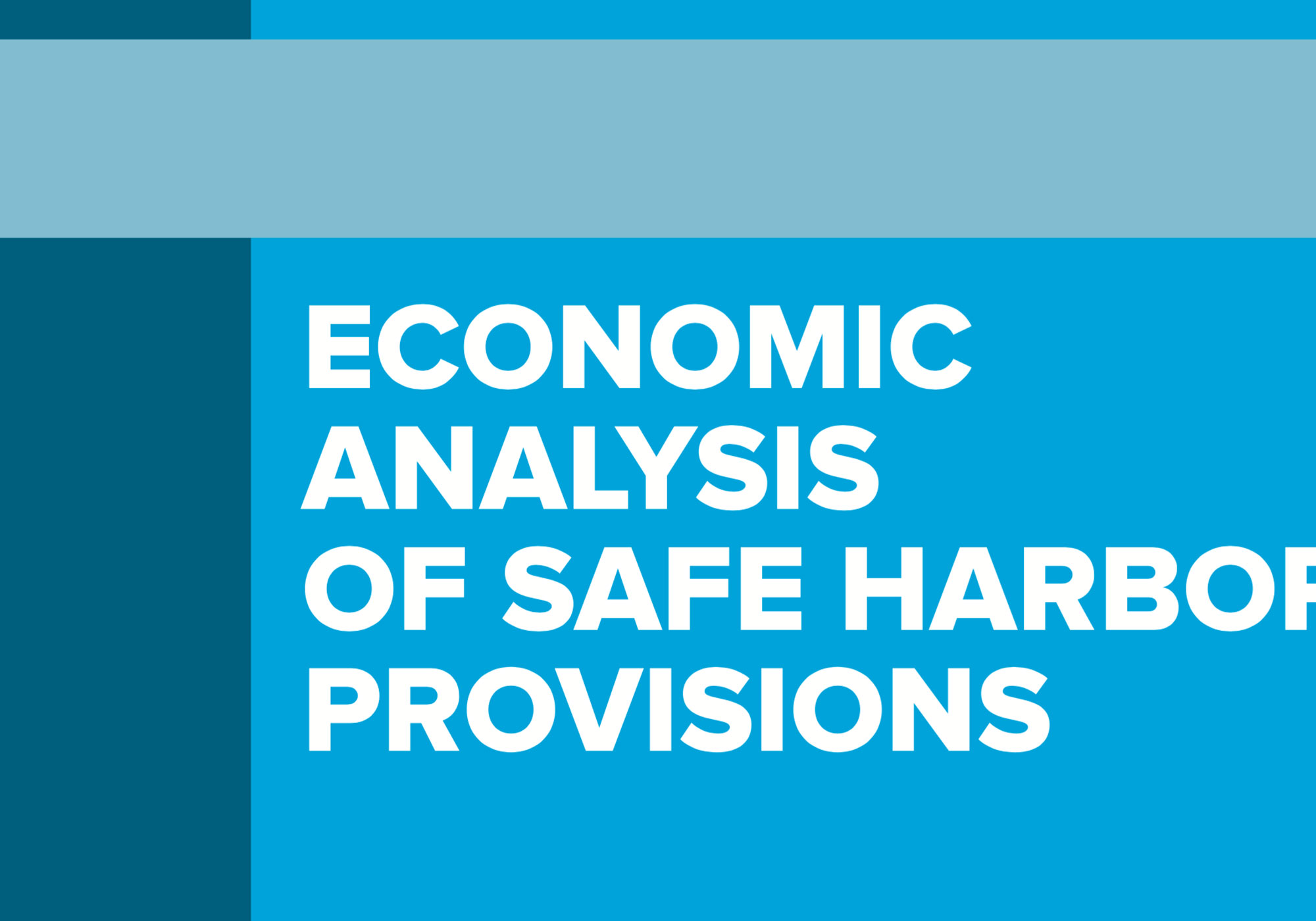 Fairness Rocks News ECONOMIC ANALYSIS OF SAFE HARBOR PROVISIONS