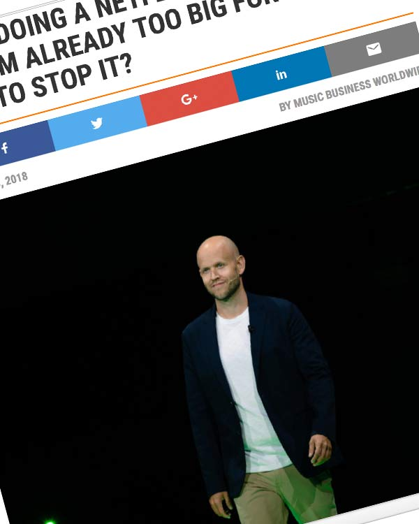 Fairness Rocks News SPOTIFY 'DOING A NETFLIX': IS DANIEL EK'S PLATFORM ALREADY TOO BIG FOR THE LABELS TO STOP IT?
