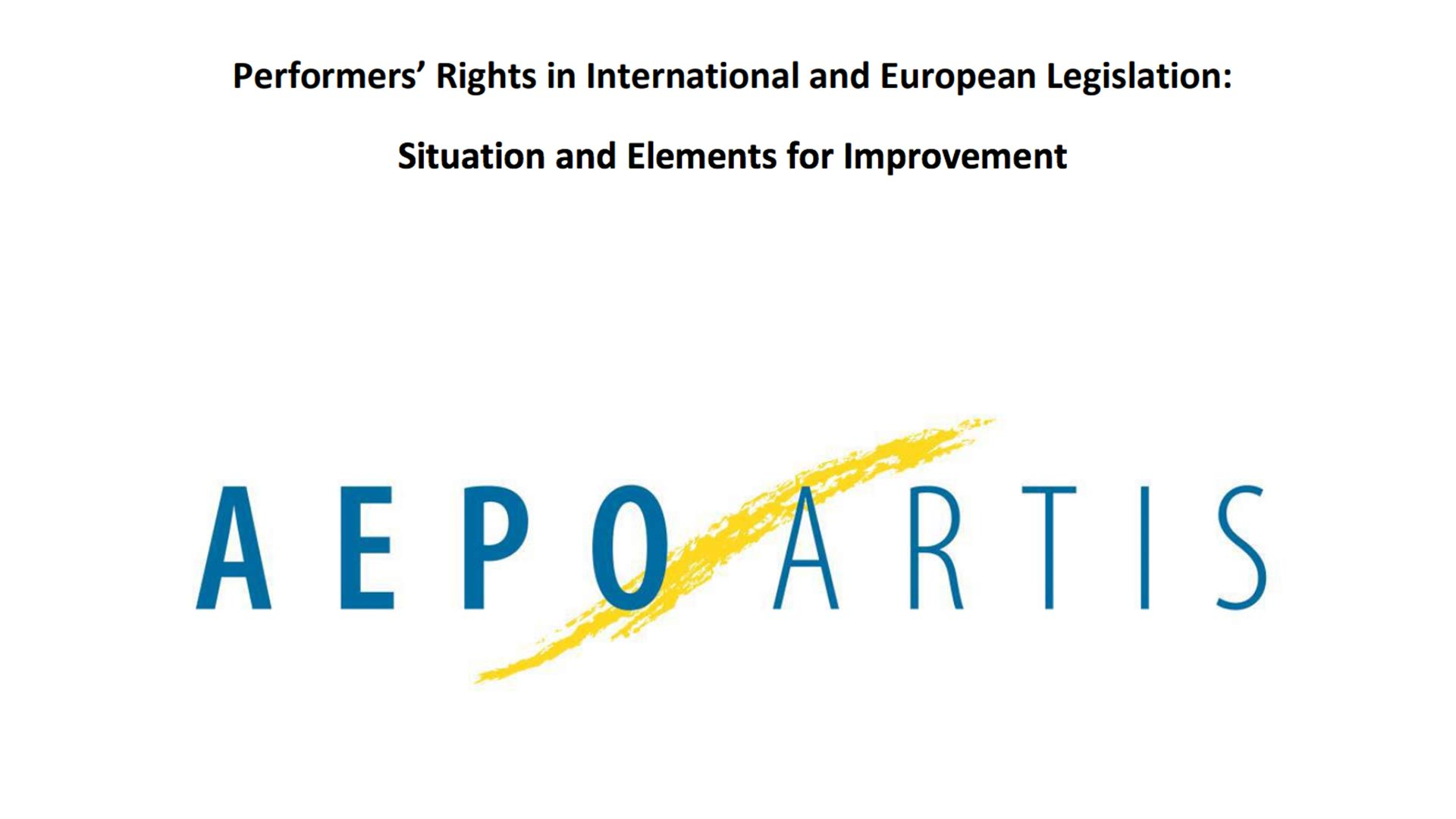 Fairness Rocks News AEPO-ARTIS Study: Performers' Rights in International and European Legislation: Situation and Elements for Improvement