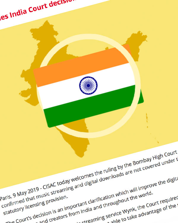 Fairness Rocks News CISAC welcomes India Court decision on digital royalties