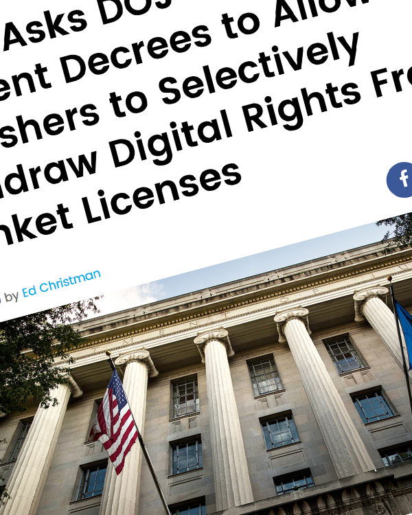 Fairness Rocks News NMPA Asks DOJ to Amend Consent Decrees to Allow Publishers to Selectively Withdraw Digital Rights From Blanket Licenses