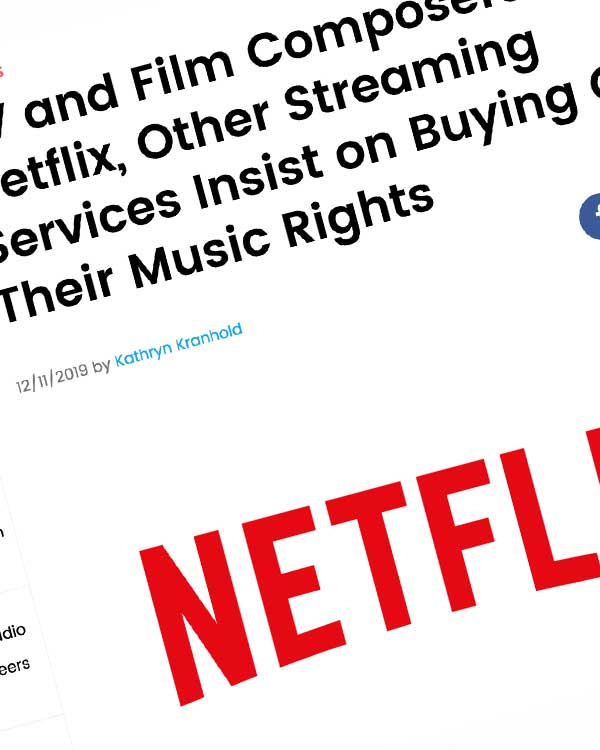 Fairness Rocks News TV and Film Composers Say Netflix, Other Streaming Services Insist on Buying Out Their Music Rights