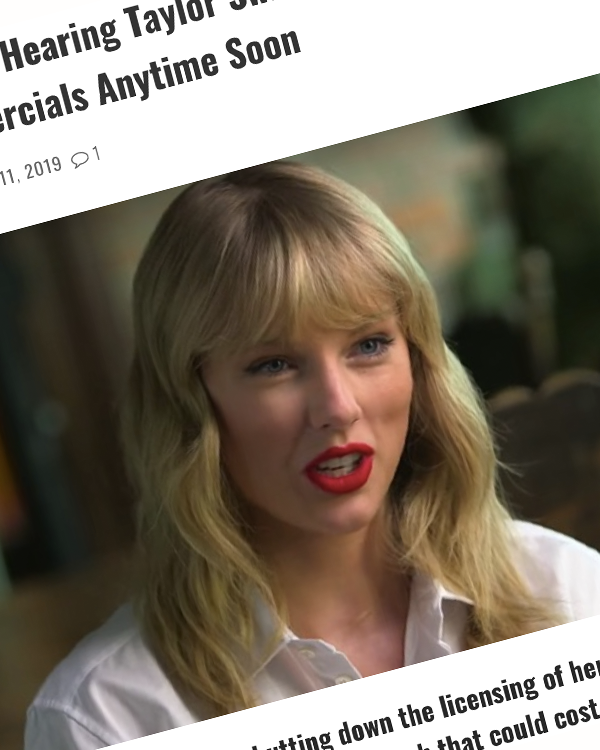 Fairness Rocks News Why You Won't Be Hearing Taylor Swift Songs In Movies, TV Shows, or Commercials Anytime Soon