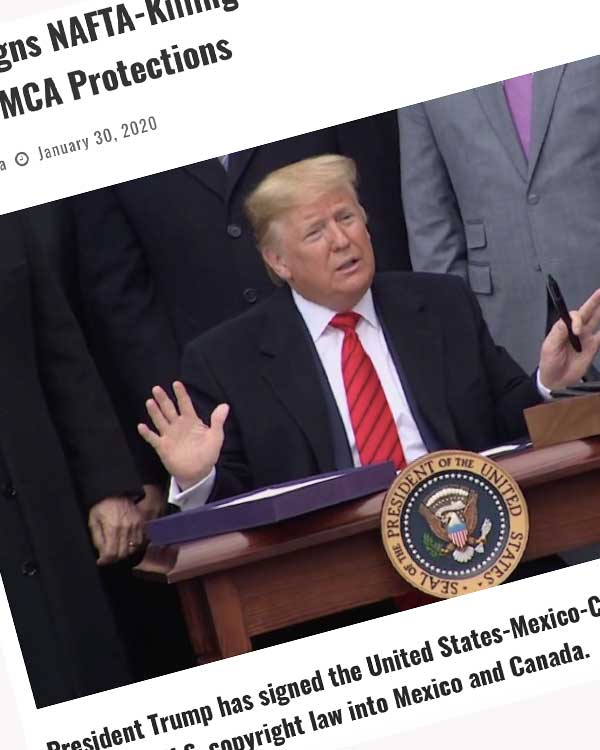 Fairness Rocks News Trump Signs NAFTA-Killing USMCA Agreement, Complete With Global DMCA Protections