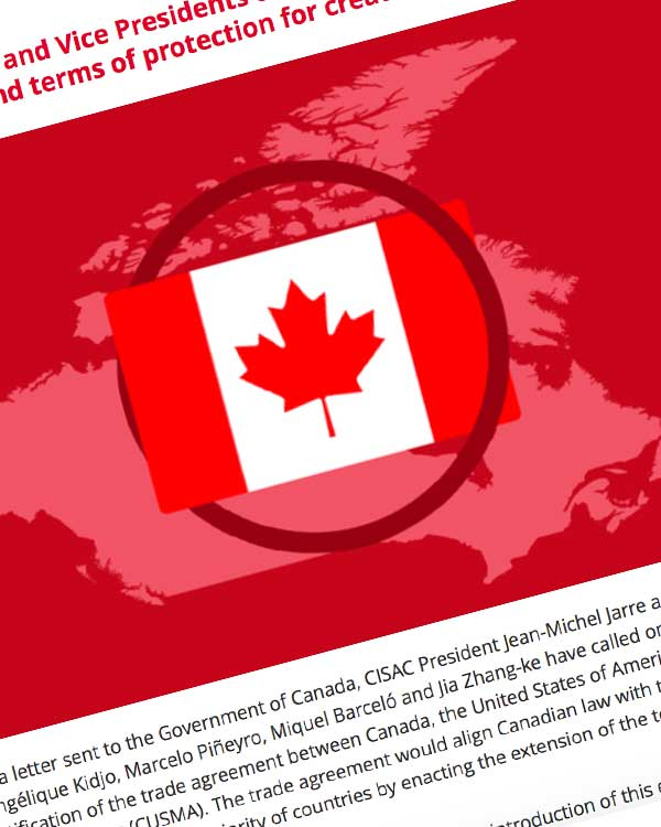 Fairness Rocks News CISAC President and Vice Presidents call on Canada to ratify CUSMA to extend terms of protection for creators