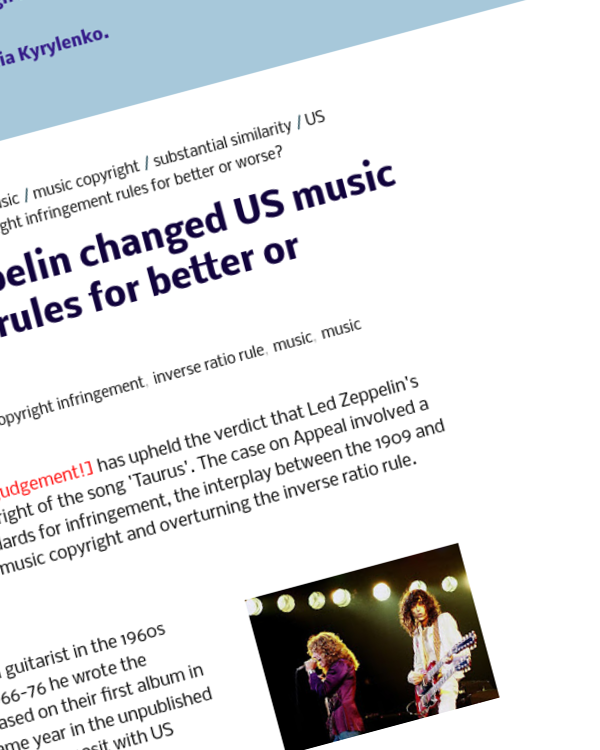 Fairness Rocks News Has Skidmore v Led Zeppelin changed US music copyright infringement rules for better or worse?