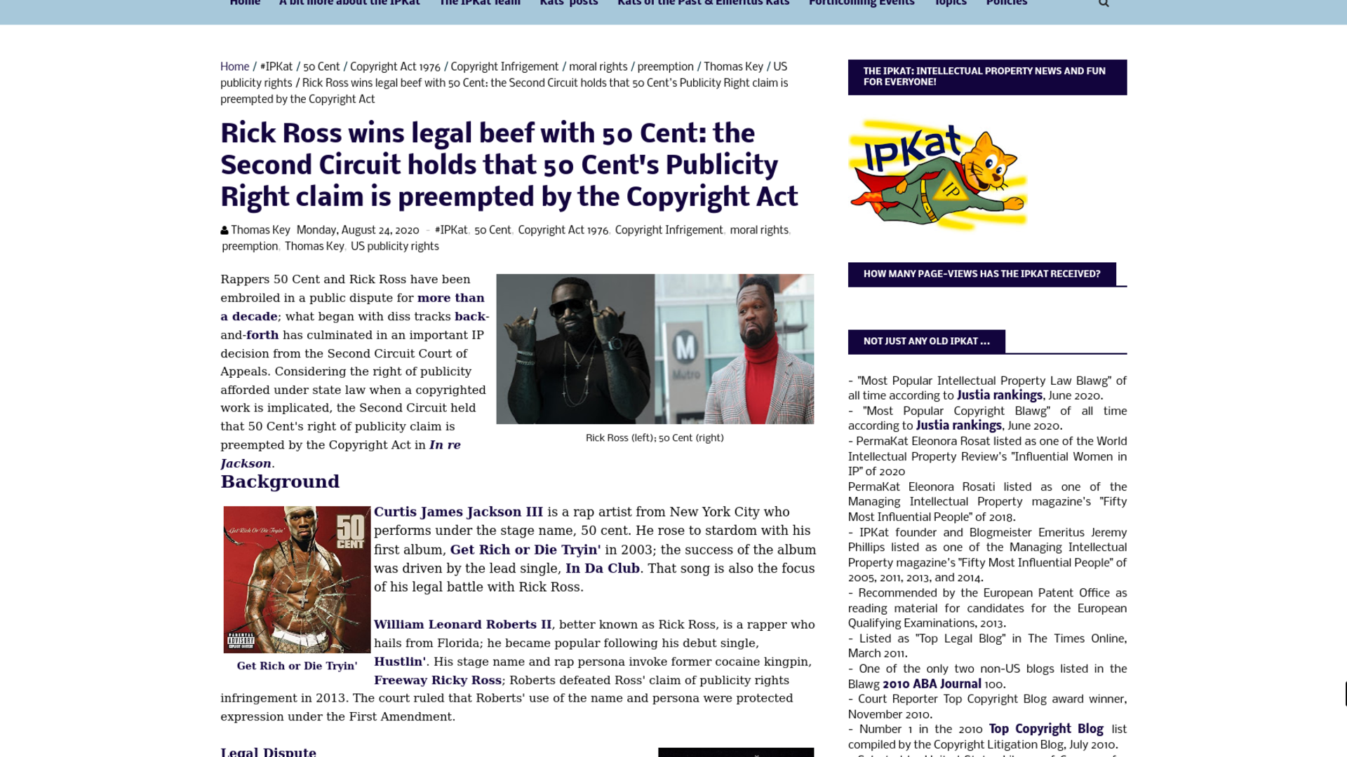 Fairness Rocks News Rick Ross wins legal beef with 50 Cent: the Second Circuit holds that 50 Cent's Publicity Right claim is preempted by the Copyright Act